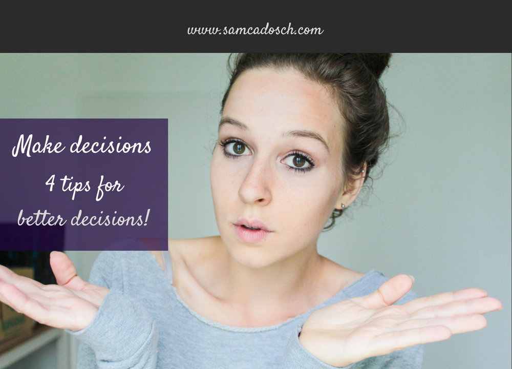 Sam Cadosch - decisions, better decisions, make decisions, decision, 5 tips - cover